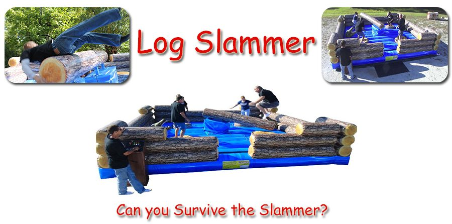 Log slammer rental